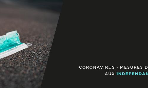 Coronavirus - Mesures de soutien aux indépendants et PME