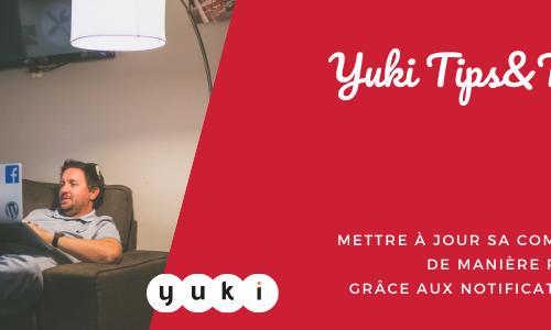 Mettre à jour sa comptabilité de manière proactive grâce aux notifications Yuki